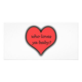 ¿Quién ama al bebé de Ya Plantilla Para Tarjeta De Foto