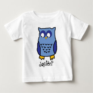 ¿Quién? Baby T-Shirt