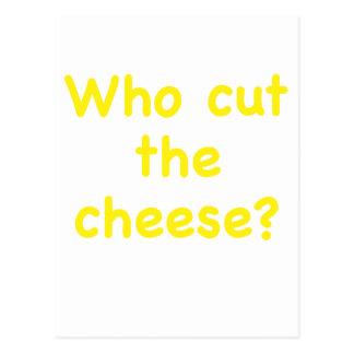 Quién cortó el queso tarjeta postal