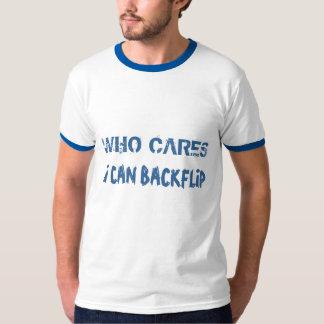 """""""Quién cuida, puedo camiseta de Backflip"""" Camisas"""