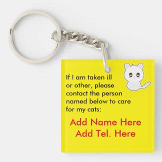 Quién cuidará para mis gatos en una emergencia - llavero cuadrado acrílico a doble cara