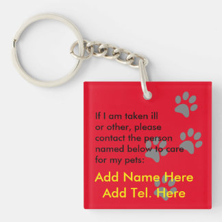 Quién cuidará para mis mascotas en una emergencia llavero cuadrado acrílico a doble cara