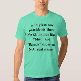 quién da a nuestros presidentes estos nombres de camisas