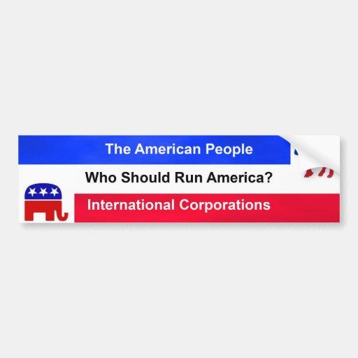Quién debe correr América Pegatina Para Auto