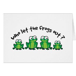 ¿Quién dejó las ranas hacia fuera? Tarjeton