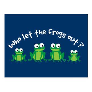 ¿Quién dejó las ranas hacia fuera? Tarjetas Postales