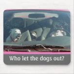 ¿Quién dejó los perros hacia fuera? Mousepad Alfombrilla De Raton