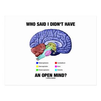 ¿Quién dijo que no tenía una mente abierta? (Humor Postales