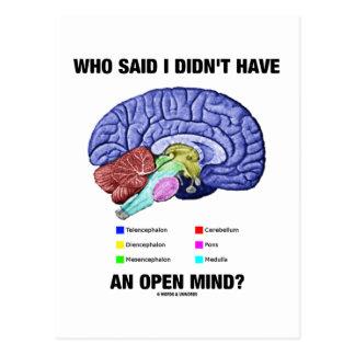 ¿Quién dijo que no tenía una mente abierta? (Humor Tarjeta Postal