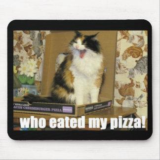¿Quién eated mi pizza? Gato de griterío Alfombrillas De Ratones
