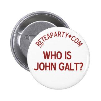 Quién es botón de la fiesta del té de Juan Galt Pin Redondo De 2 Pulgadas