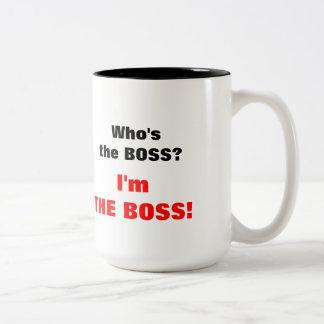 ¿Quién es el jefe? ¡Soy el jefe! Taza De Café De Dos Colores