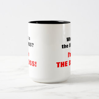 ¿Quién es el jefe? ¡Soy el jefe! Taza De Dos Tonos