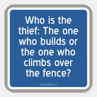 ¿Quién es el ladrón? Pegatina Cuadrada