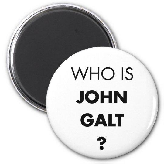¿Quién es Juan Galt? La pregunta Imán Redondo 5 Cm