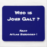 ¿Quién es Juan Galt? ¡Lea el atlas encogido! Tapete De Raton