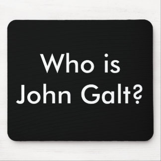 ¿Quién es Juan Galt? mousepad
