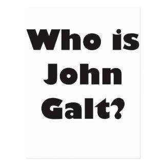¿Quién es Juan Galt? Postales
