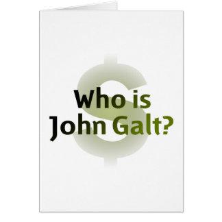 ¿Quién es Juan Galt? Símbolo del dinero Tarjeta De Felicitación