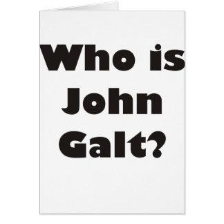 ¿Quién es Juan Galt Tarjetón