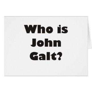 ¿Quién es Juan Galt? Tarjeta De Felicitación