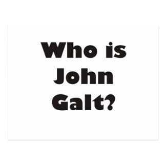 ¿Quién es Juan Galt? Tarjeta Postal