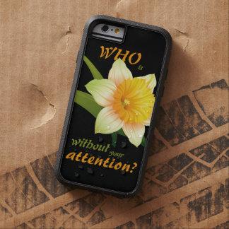 ¿Quién es narciso sin su atención? Funda Para iPhone 6 Tough Xtreme