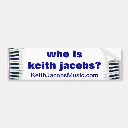 Quién es pegatina para el parachoques de Keith Jac Etiqueta De Parachoque