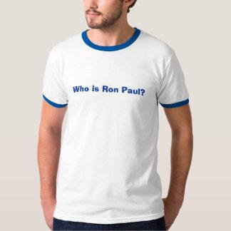 ¿Quién es Ron Paul? Playeras