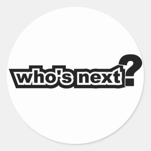 ¿Quién es siguiente? Etiqueta