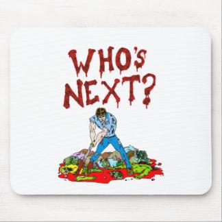 ¿Quién es siguiente? Zombis Mouse Pads