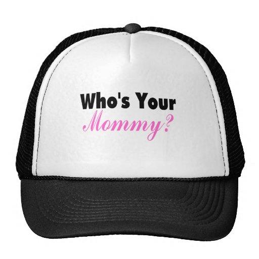 Quién es su mamá gorras de camionero