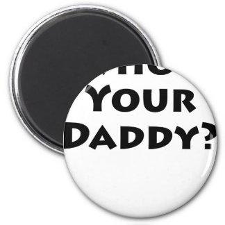 ¿Quién es su papá Imán De Frigorífico