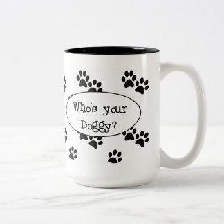 Quién es su taza del perrito
