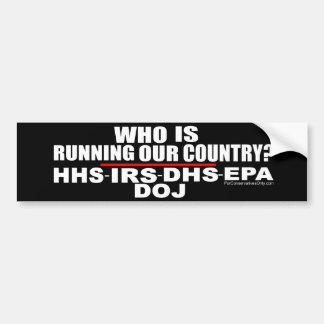 ¿Quién está corriendo nuestro país? Etiqueta De Parachoque