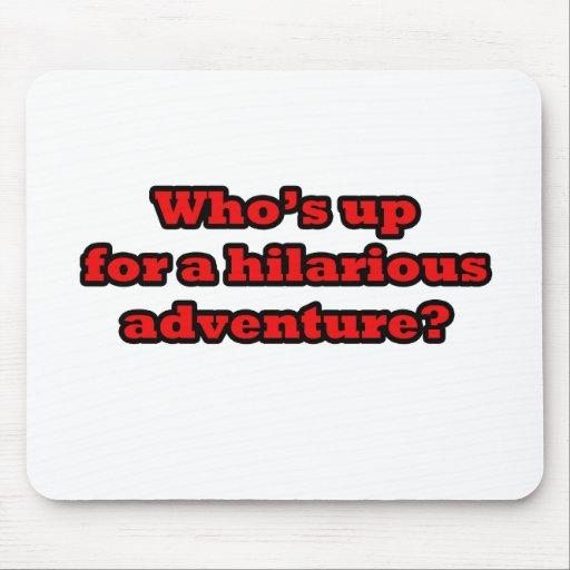 Quién está para arriba para una aventura hilarante alfombrilla de ratones