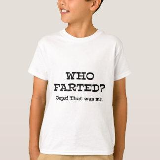 ¿Quién Farted? ¡Oops! Ése era yo Playera