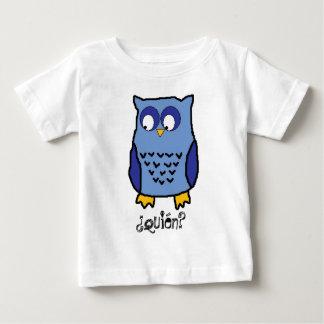 ¿Quién? Infant T-shirt
