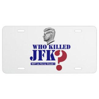 ¿Quién mató a JFK? Placa De Matrícula
