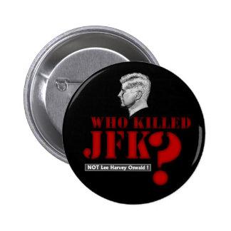 ¿Quién mató a presidente Kennedy? Pin Redondo De 2 Pulgadas