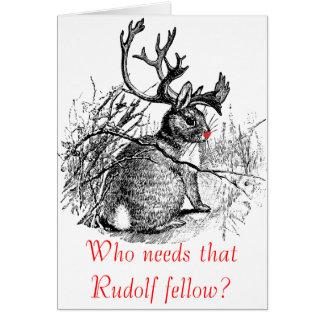 ¿Quién necesita a esa persona de Rudolf tarjeta