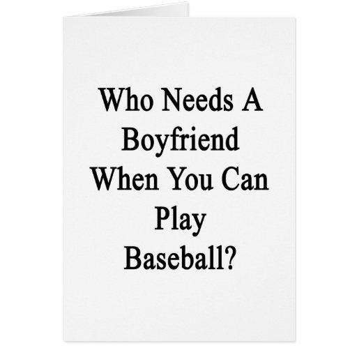 Quién necesita a un novio cuando usted sabe jugar  felicitacion