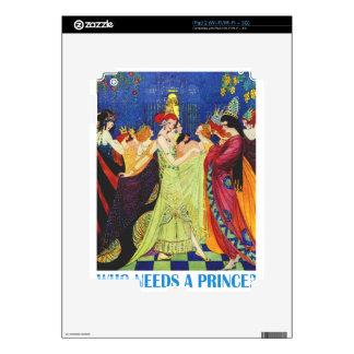 ¿Quién necesita a un príncipe? iPad 2 Calcomanía