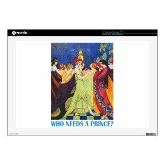 ¿Quién necesita a un príncipe? Portátil 43,2cm Skin
