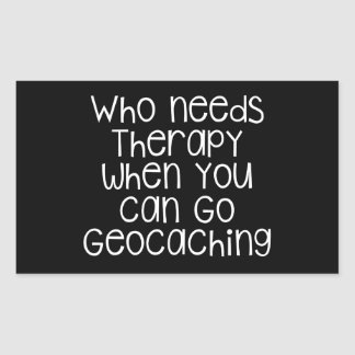 Quién necesita la terapia - Geocaching Pegatina Rectangular