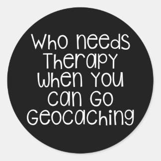 Quién necesita la terapia - Geocaching Pegatina Redonda