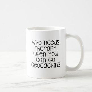 Quién necesita la terapia - Geocaching Taza Clásica