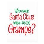 Quién necesita Santa cuando tengo Gramps Tarjetas Postales