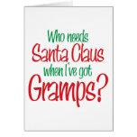 Quién necesita Santa cuando tengo Gramps Tarjetón