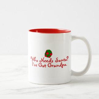 Quién necesita Santa yo tenga el abuelo Taza De Dos Tonos